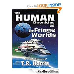 The Fringe Worlds (The Human Chronicles – Book One)