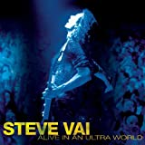 Alive in an Ultra World ~ Steve Vai