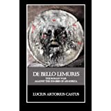 De Bello Lemures, Or The Roman War Against the Zombies of Armorica ~ Thomas Brookside