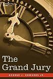 The Grand Jury by George J. Edwards Jr