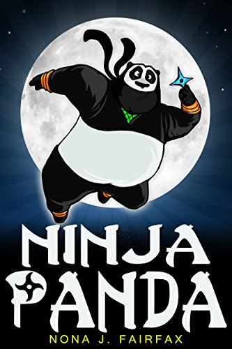 Bedtime Reading : Ninja Panda - children's read along books - Daytime Naps and Bedtime Stories (Ninja Daytime Naps and Bedtime Stories Book 2) PDF