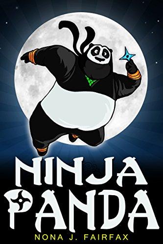 Bedtime Reading : Ninja Panda - children's read along books - Daytime Naps and Bedtime Stories (Ninja Daytime Naps and Bedtime Stories Book 2)