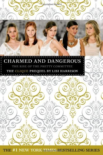 Image for The Clique: Charmed and Dangerous: The Clique Prequel