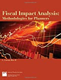 Fiscal Impact Analysis: Methodologies for Planners