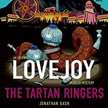 The Tartan Ringers: (Lovejoy) (       UNABRIDGED) by Jonathan Gash Narrated by Michael Fenton Stevens