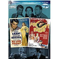 Screwball Comedy Classics Volume 2: His Girl Friday & Front Page