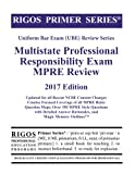 img - for Rigos Primer Series Uniform Bar Exam (UBE) Review Multistate Professional Responsibility Exam (MPRE): 2017 Edition book / textbook / text book