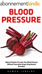 Blood Pressure: Natural Solution To L...