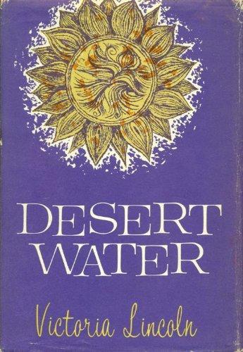 DESERT WATER, VICTORIA LINCOLN