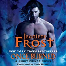 Once Burned: A Night Prince Novel, Book 1 (       UNABRIDGED) by Jeaniene Frost Narrated by Tavia Gilbert