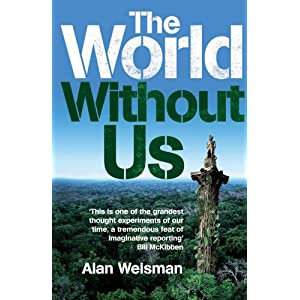 The World Without Us (Hardcover)