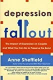 Depression Fallout: The Impact of