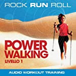 Power Walking Livello 1 | Paolo Tonetto