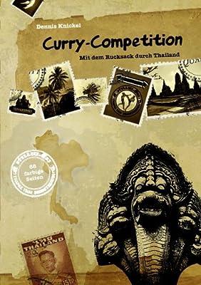 Curry-Competition: Mit dem Rucksack durch Thailand