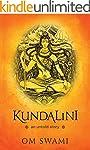 Kundalini - An Untold Story: A Himala...