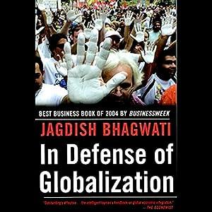 In Defense of Globalization | [Jagdish Bhagwati]