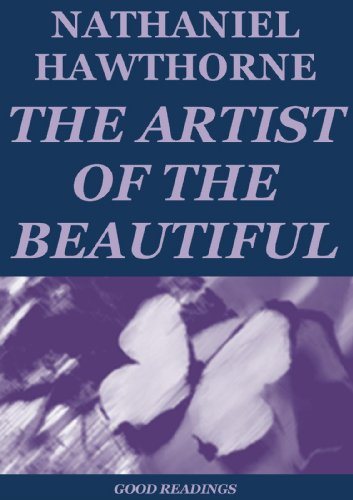 Herman melville - The Artist and the Beautiful (Annotated)