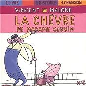 La chèvre de Madame Seguin (Les contes mélangés) | Vincent Malone