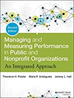 Managing and Measuring Performance in Public and Nonprofit Organizations, 2nd Edition Front Cover