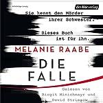 Die Falle | Melanie Raabe
