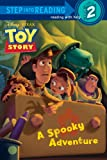 A Spooky Adventure (Disney/Pixar Toy Story) (Step into Reading)