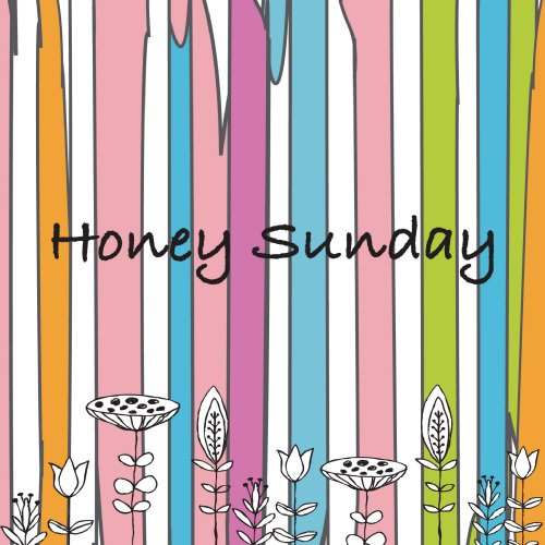 Honey Sunday