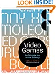 Video Games: An Introduction to the I...