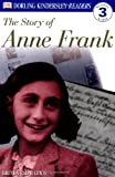 img - for DK Readers: The Story of Anne Frank (Level 3: Reading Alone) book / textbook / text book