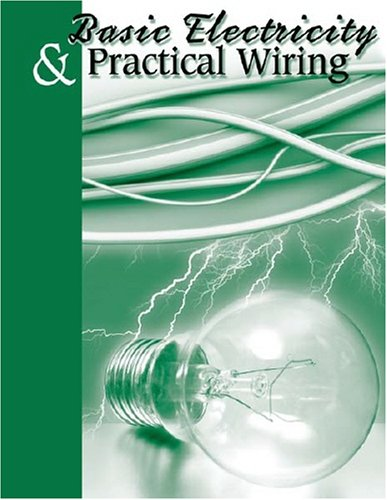 Basic Electricity and Practical Wiring
