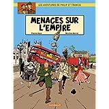 Les aventures de Philip et Francis, tome 1 : Menaces sur l'empirepar Pierre Veys