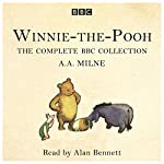 Winnie-the-Pooh: The Complete BBC collection | A. A. Milne