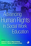 img - for Advancing Human Rights in Social Work Education by Kathryn R. Libal, S. Megan Berthold, Rebecca L. Thomas, Lynn (2014) Paperback book / textbook / text book
