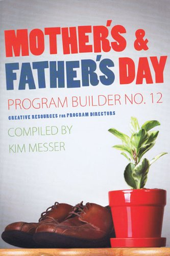 Mother's & Father's Day Program Builder No. 12