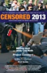 Censored 2013: The Top Censored Stori...