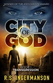 Transgression: A Time-Travel Suspense Novel (City of God, Book 1)