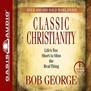 Classic Christianity Audiobook