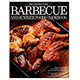 "Canadian Living Barbecue and Summer Foods Cookbook / Margaret Fraser -- ""Over 175 Recipes...by Food Writers of..."