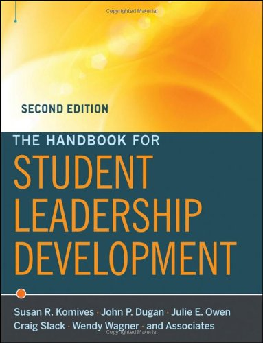The Handbook for Student Leadership Development