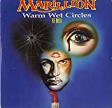Warm Wet Circles By Marillion (0001-01-01)