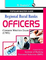Regional Rural Banks- Officers (IBPS-CWE) Exam Guide (Popular Master Guide)