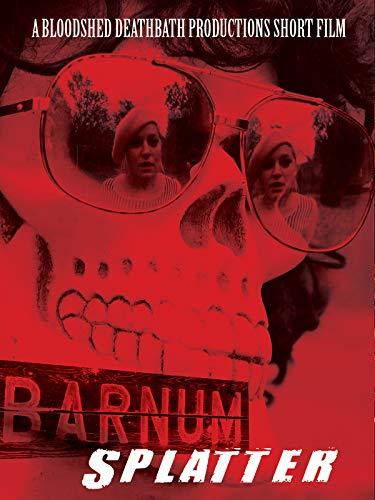 Barnum Splatter on Amazon Prime Video UK