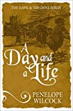 img - for A Day and A Life (The Hawk and the Dove Series) book / textbook / text book