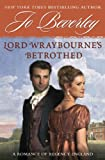 Jo Beverley Lord Wraybourne's Betrothed: A Romance of Regency England (Signet Eclipse)