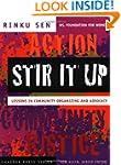 Stir It Up: Lessons in Community Orga...