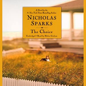 The Choice | [Nicholas Sparks]