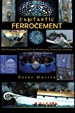 img - for Fantastic Ferrocement: Fantastic Ferrocement: for Practical, Permanent Elven Architecture, Follies,Fairy Gardens and other Virtuous Ventures book / textbook / text book