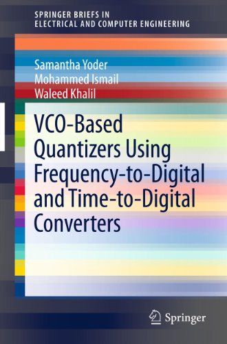 vco-based-quantizers-using-frequency-to-digital-and-time-to-digital-converters-springerbriefs-in-ele