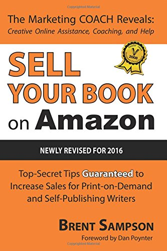 Sell Your Book on Amazon: The Book Marketing COACH Reveals Top-Secret