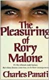 The Pleasuring of Rory Malone (0441670873) by Panati, Charles