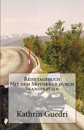 Reisetagebuch Mit dem Motorrad durch Skandinavien